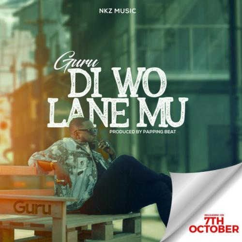 Guru - Di Wo Lane Mu (Prod. Popping Beatz) Mp3 Audio Download