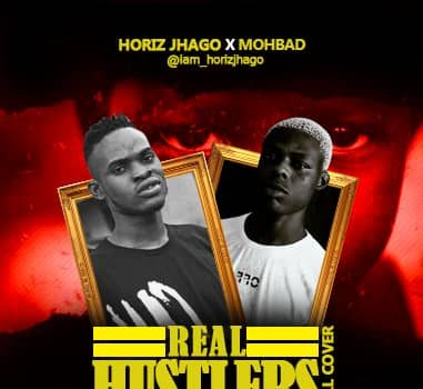 Horiz Jhago Ft. Mohbad - Real Hustlers Mp3 Audio Download