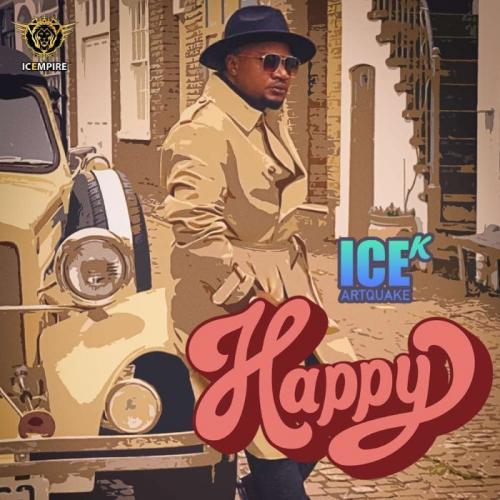 Ice K Artquake - Happy (Audio + Video) Mp3 Mp4 Download
