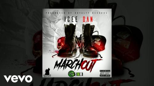 Icee Dan - March Out Mp3 Audio Download