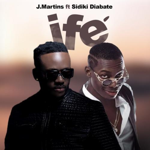 J Martins - Ife (Love) ft. Sidiki Diabate Mp3 Audio Download