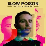 Jullian Gomes – Toxic Love Ft. Ree Morris