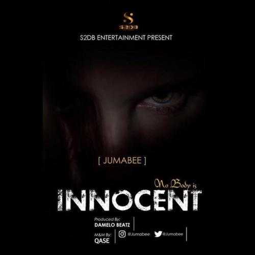Jumabee - Nobody Is Innocent Mp3 Audio Download