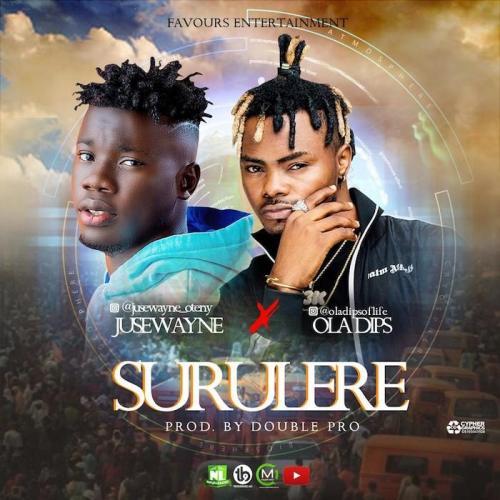 Juswayne Ft. Oladips - Surulere Mp3 Audio Download