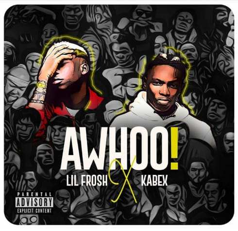 Kabex Ft. Lil Frosh - Awhoo Mp3 Audio Download