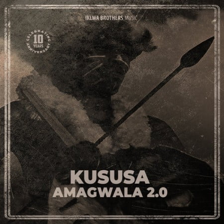 Kususa - Amagwala 2.0 Mp3 Audio Download