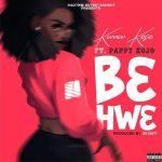 Kwaw Kese – B3hw3 ft. Pappy KoJo (Prod. By Skonti)