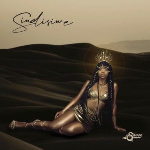La Sauce - Sindisiwe (FULL ALBUM) Mp3 Zip Fast Download Free audio complete
