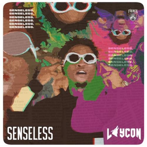 Laycon - Senseless Mp3 Audio Download