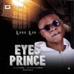Leke Lee – Eyes Prince