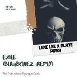 Leke Lee, Alaye Piper – Exile, Reply (BlaqBonez Diss)