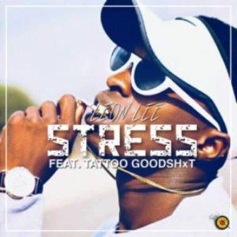 Leon Lee - Stress Ft. Tattoo GoodShxt Mp3 Audio Download