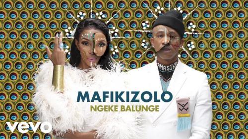 Mafikizolo - Ngeke Balunge Mp3 Audio Download