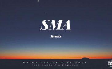Major League Djz x Abidoza Ft. Nasty C - SMA (Amapiano Remix) Mp3 Audio Download