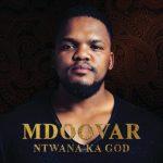 Mdoovar – ZZZ Ft. Amukelani, Ntombi Music