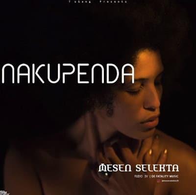 Mesen Selekta - Nakupenda Mp3 Audio Download