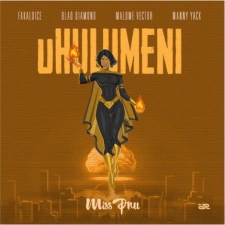 Miss Pru - Uhulumeni Ft. Blaq Diamond, Malome Vector, Fakaloice, Manny Yack Mp3 Audio Download