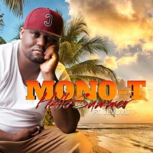 Mono T - Hello Summer Ft. LeVuvu Mp3 Audio Download