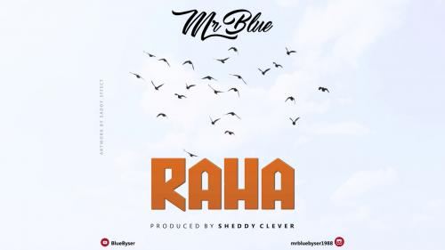 Mr Blue - Raha Mp3 Audio Download