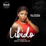Ms Forson – Libido