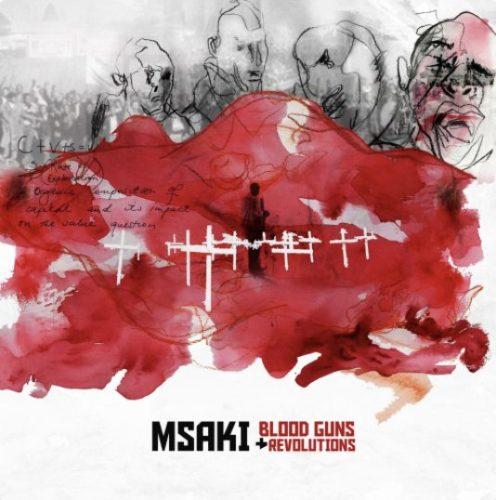 Msaki - Blood Guns and Revolutions Mp3 Audio Download