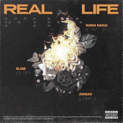 Nadia Nakai Ft. Sliqe x Zingah - Real Life Mp3 Audio Download
