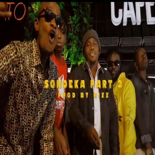 Naiboi Ft. All Stars - Sondeka Part 3 (Audio + Video) Mp3 Mp4 Download