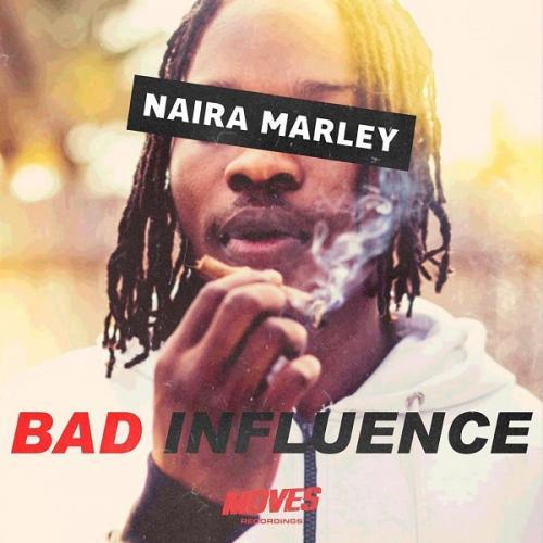 Naira Marley - Bad Influence Mp3 Audio Download