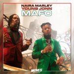 Naira Marley Ft. Young John – Mafo