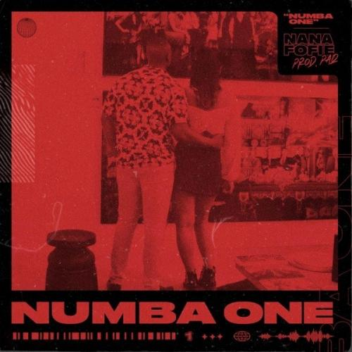 Nana Fofie - Numba One (Prod. by PaQ) Mp3 Audio Download