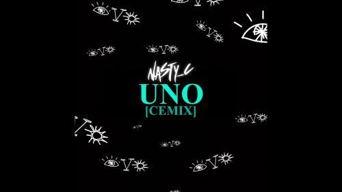 Nasty C - UNO (Cemix) Mp3 Audio Download