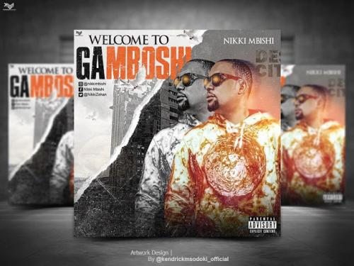 Nikki Mbishi - Welcome To Gamboshi Mp3 Audio Download