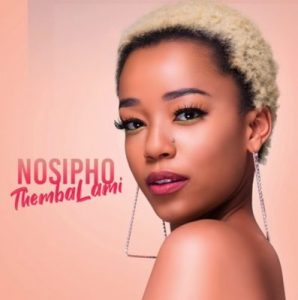 Nosipho - Thembalami Mp3 Audio Download