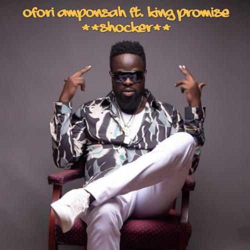Ofori Amponsah - Shocker Ft. King Promise Mp3 Audio Download