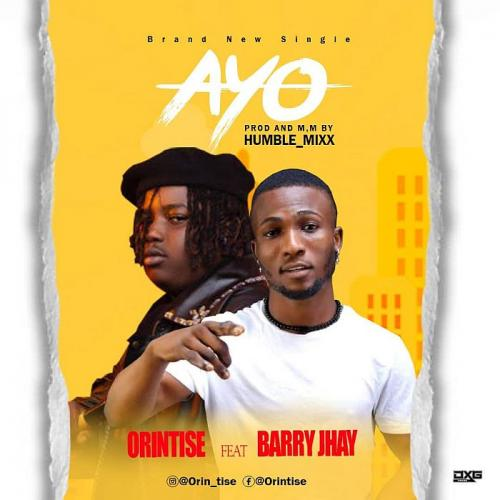 Orintise Ft. Barry Jhay - Ire (Ayo) Mp3 Audio Download
