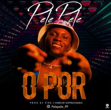 Pelepele - O Por Mp3 Audio Download