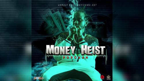 Popcaan - Money Heist Mp3 Audio Download