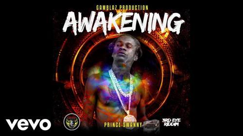 Prince Swanny - Awakening (3rd Eye Riddim) Mp3 Audio Download