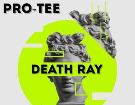 Pro Tee - Death Ray Ft. Dlala Chass, King Saiman Mp3 Audio Download