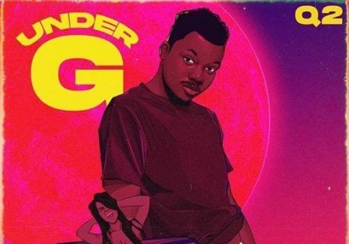 Q2 - Under G Mp3 Audio Download