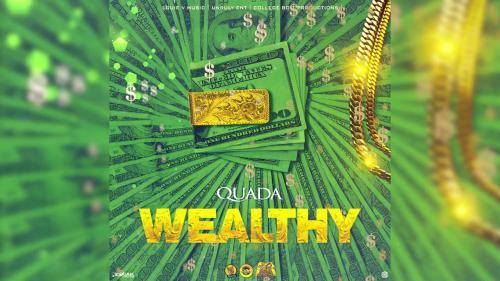 Quada - Wealthy Mp3 Audio Download