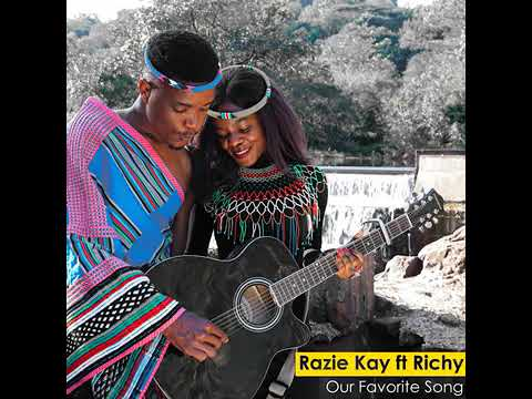 Razie Kay - Our Favorite Song Ft. Richy Mp3 Audio Download