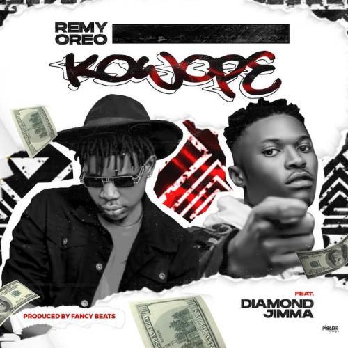 Remy Oreo Ft. Diamond Jimma - Kowope Mp3 Audio Download