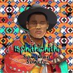 Samthing Soweto – Uthando Lwempintshi yakho
