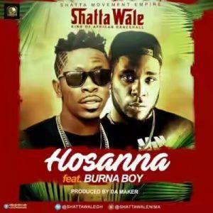 Shatta Wale - Hosanna Ft. Burna Boy Mp3 Audio Download