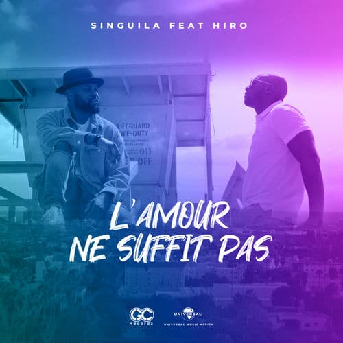 Singuila Ft. Hiro - Lamour Ne Suffit pas (Audio + Video) Mp3 Mp4 Download