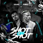 Solace Ft. Kabex – Shot On Shot