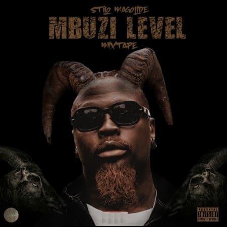Stilo Magolide - Mbuzi Level (Full Mixtape) Mp3 Zip Fast Download Free audio complete