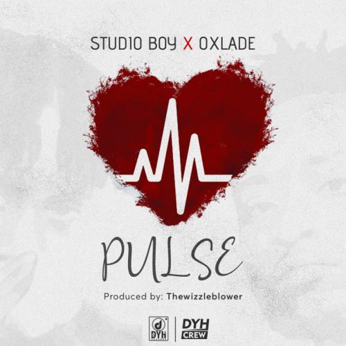 Studio Boy - Pulse Ft. Oxlade Mp3 Audio Download