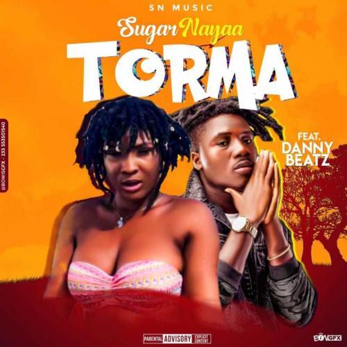 Sugar Nayaa Ft. Dannybeatz - Torma (Prod. Dannybeatz) Mp3 Audio Download